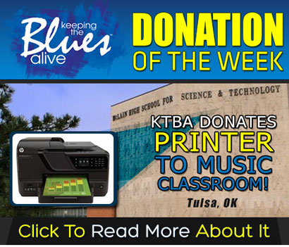 Keeping the Blues Alive Donation Of The Week. KTBA Donates Printer To Music Classroom in Tulsa, OK. Read more.